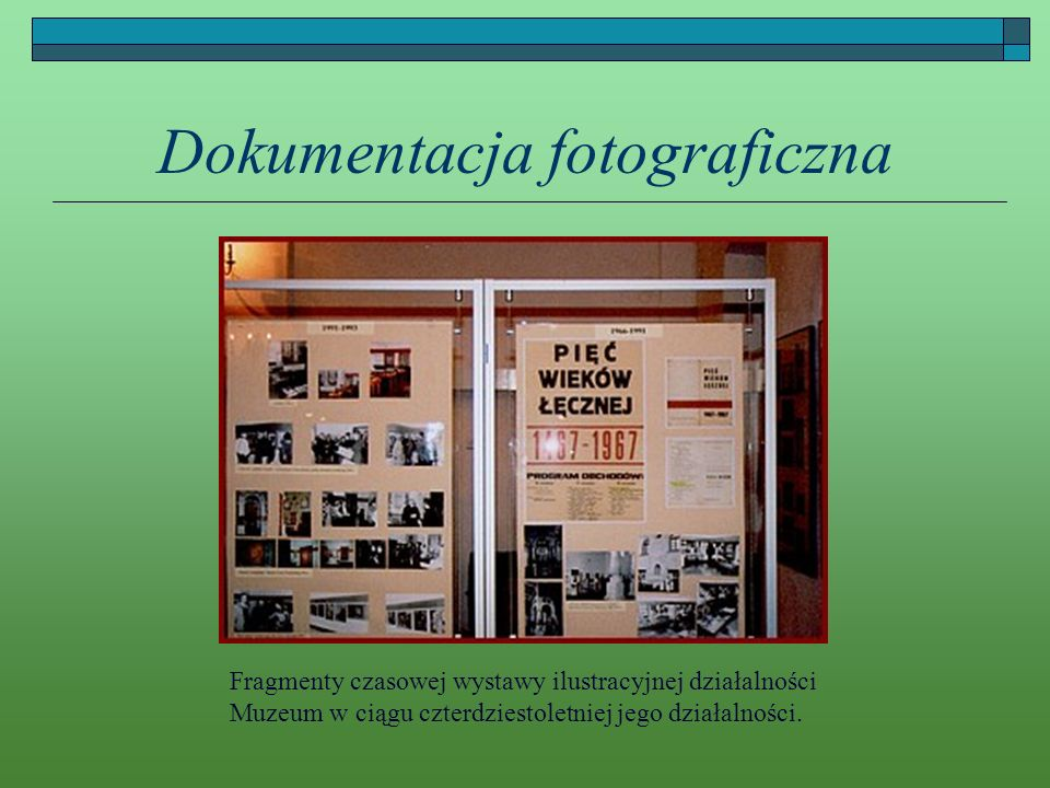 Dokumentacja fotograficzna