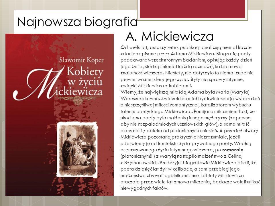 Najnowsza biografia A. Mickiewicza