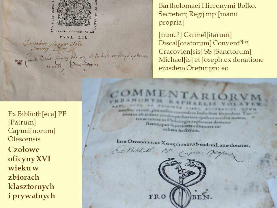 Czołowe oficyny XVI wieku w zbiorach klasztornych i prywatnych