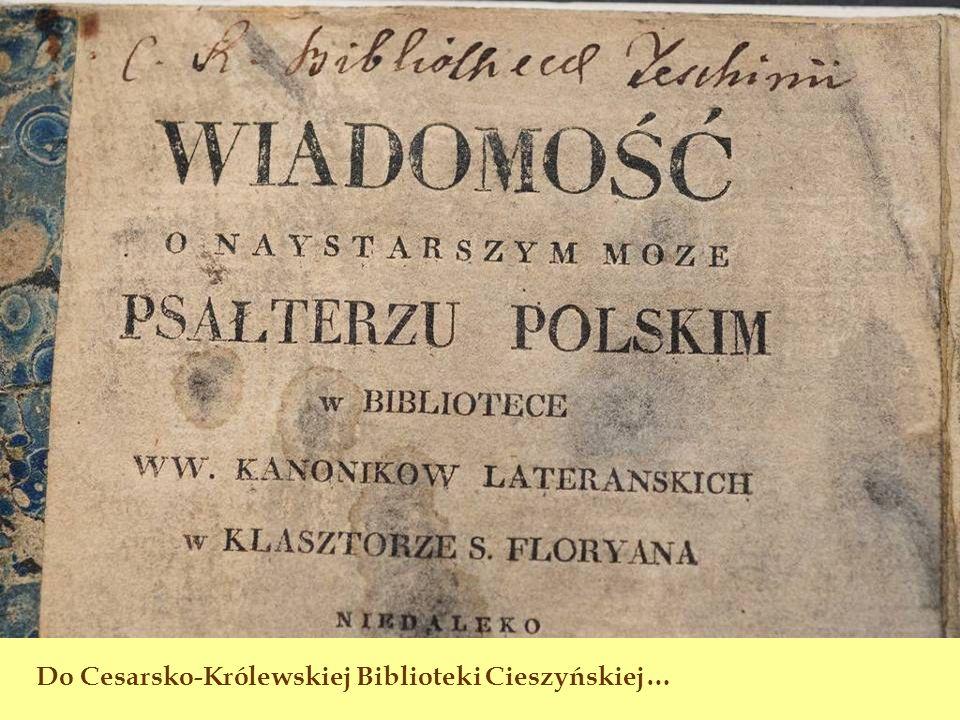 Do Cesarsko-Królewskiej Biblioteki Cieszyńskiej…