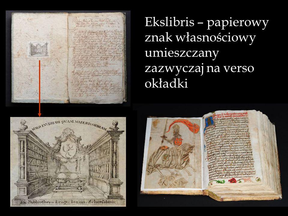 Ekslibris – papierowy znak własnościowy umieszczany zazwyczaj na verso okładki