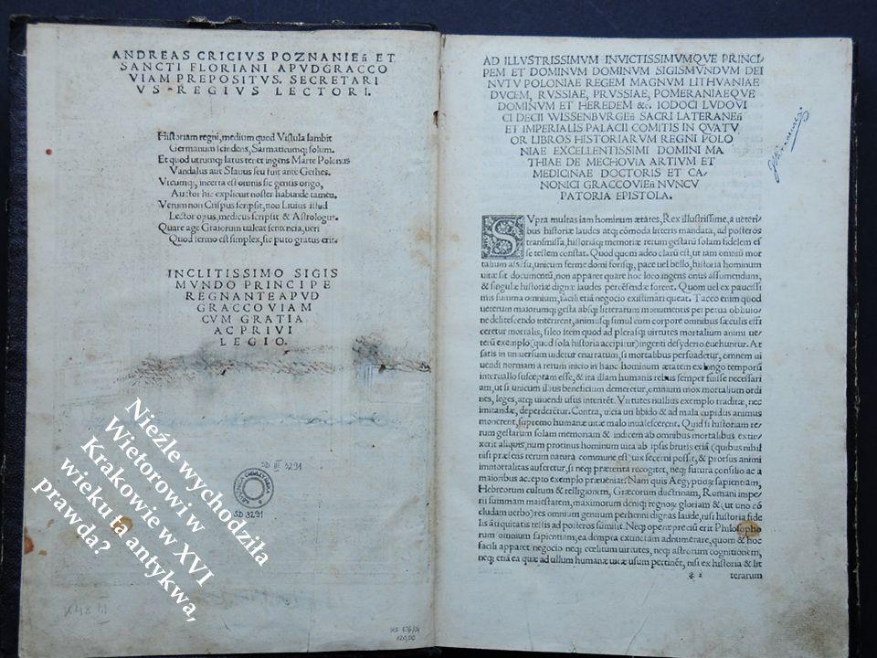 Nieźle wychodziła Wietorowi w Krakowie w XVI wieku ta antykwa, prawda