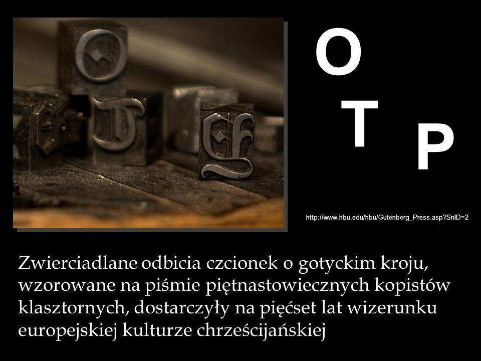 O O. T. P. http://www.hbu.edu/hbu/Gutenberg_Press.asp SnID=2.