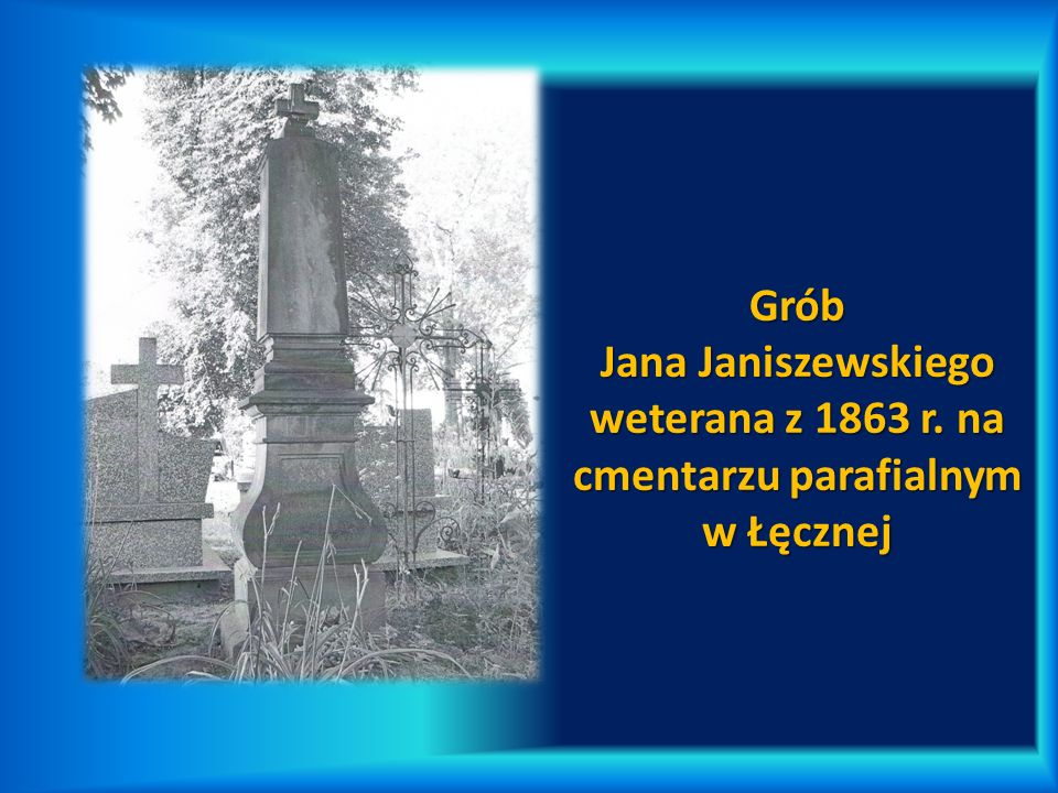 Grób Jana Janiszewskiego weterana z 1863 r