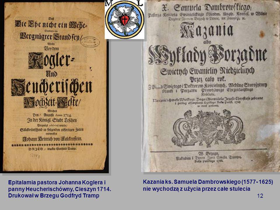 Kazania ks. Samuela Dambrowskiego (1577- 1625) nie wychodzą z użycia przez całe stulecia