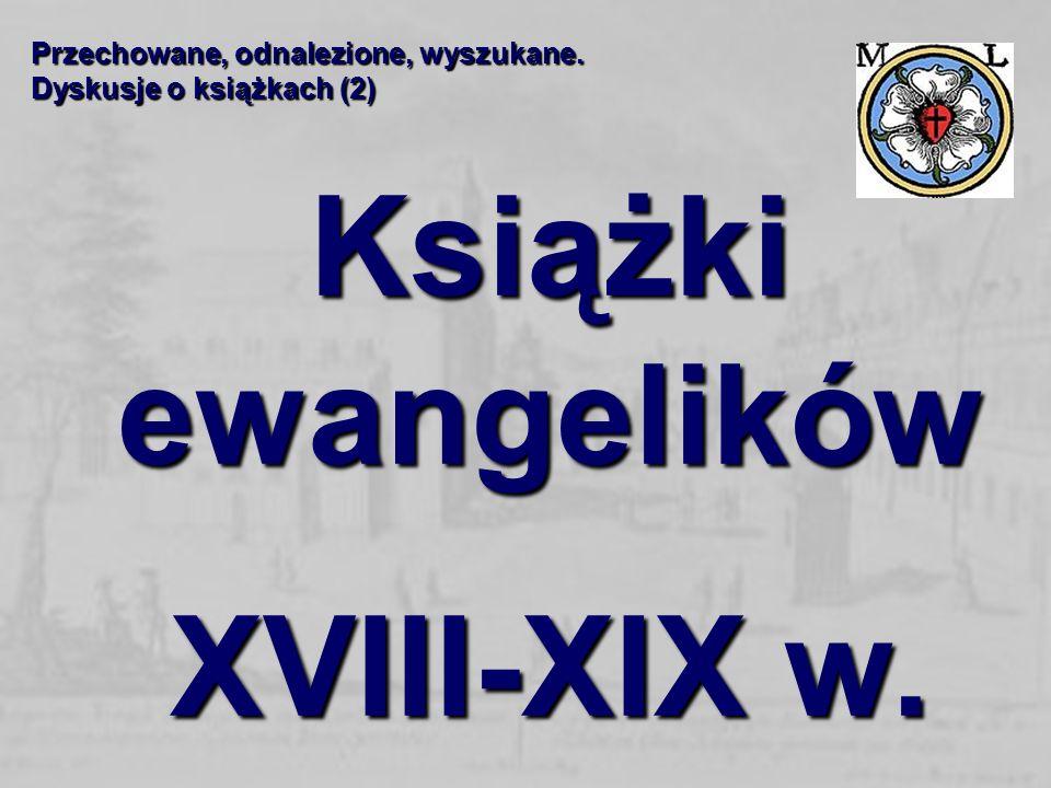 Książki ewangelików XVIII-XIX w.