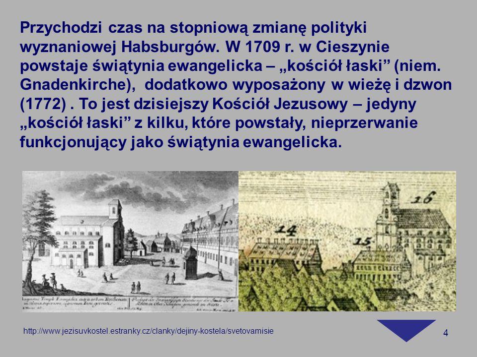 Przychodzi czas na stopniową zmianę polityki wyznaniowej Habsburgów
