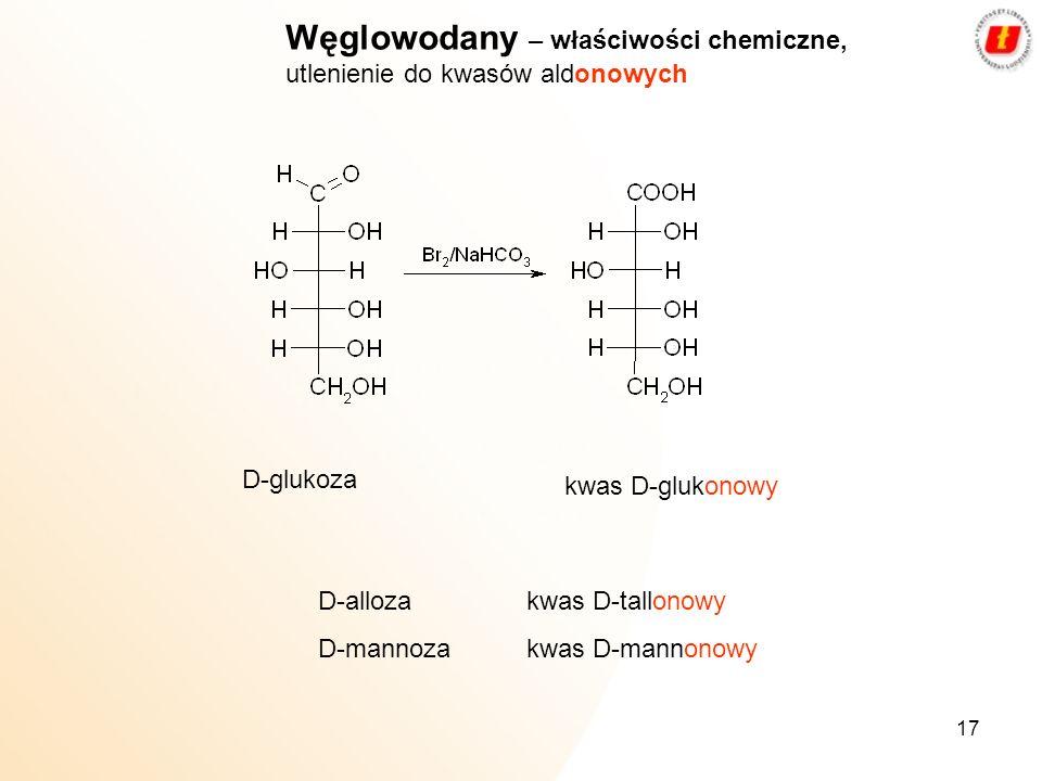 Węglowodany – właściwości chemiczne, utlenienie do kwasów aldonowych