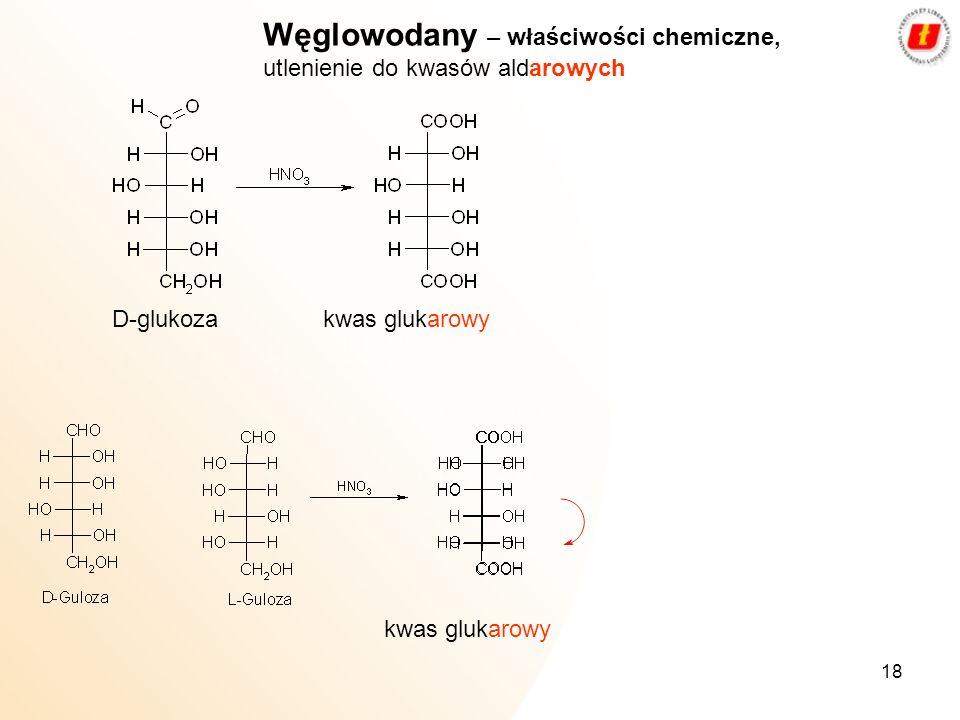 Węglowodany – właściwości chemiczne, utlenienie do kwasów aldarowych