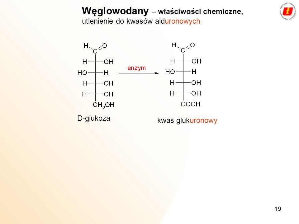 Węglowodany – właściwości chemiczne, utlenienie do kwasów alduronowych