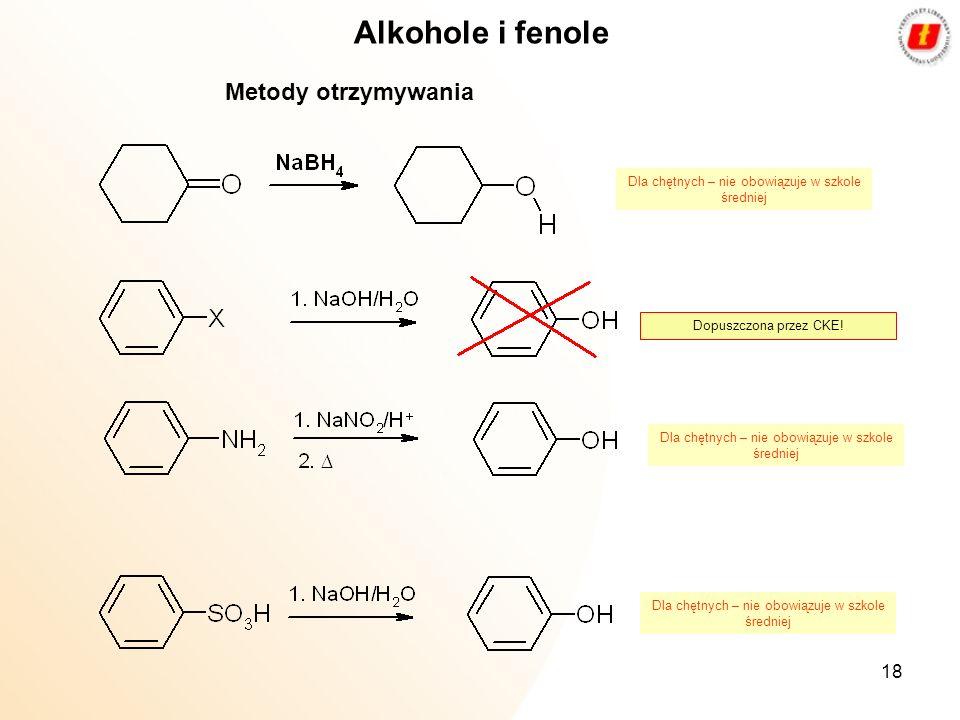 Alkohole i fenole Metody otrzymywania