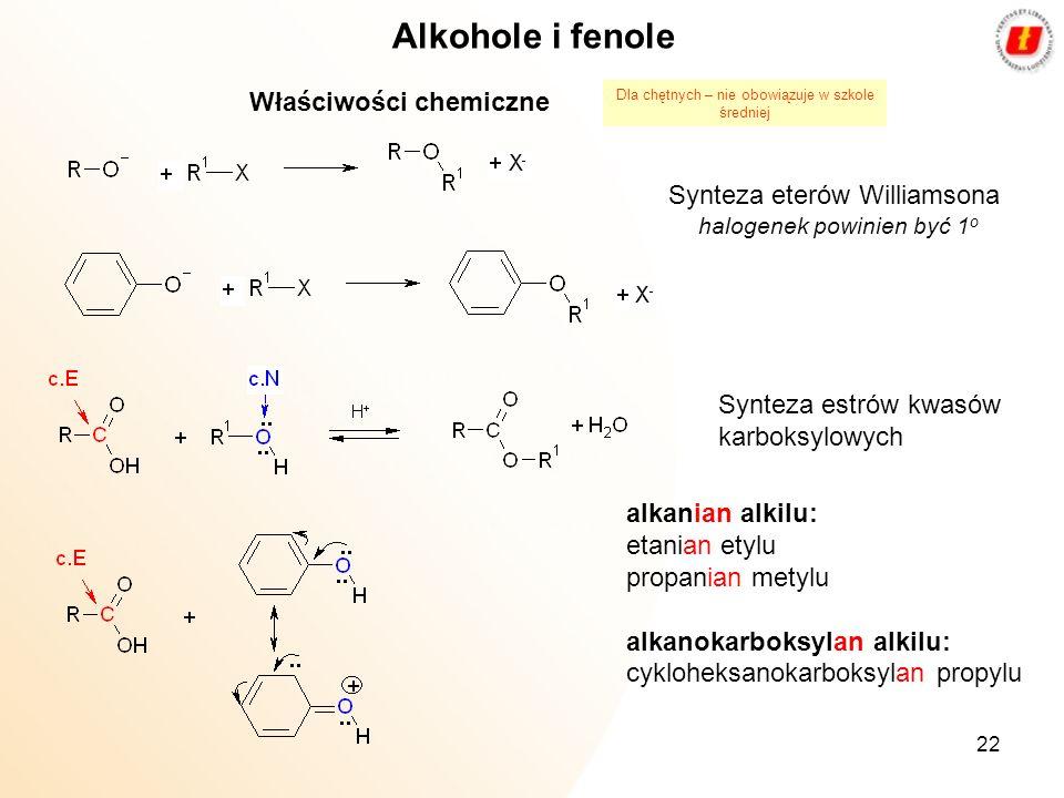 Alkohole i fenole Właściwości chemiczne Synteza eterów Williamsona