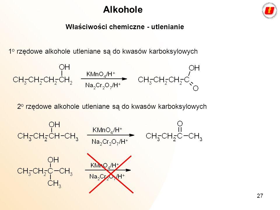 Alkohole Właściwości chemiczne - utlenianie