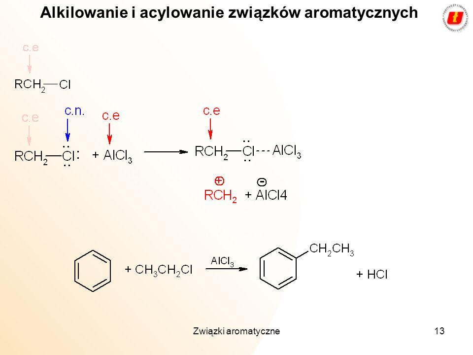 Alkilowanie i acylowanie związków aromatycznych