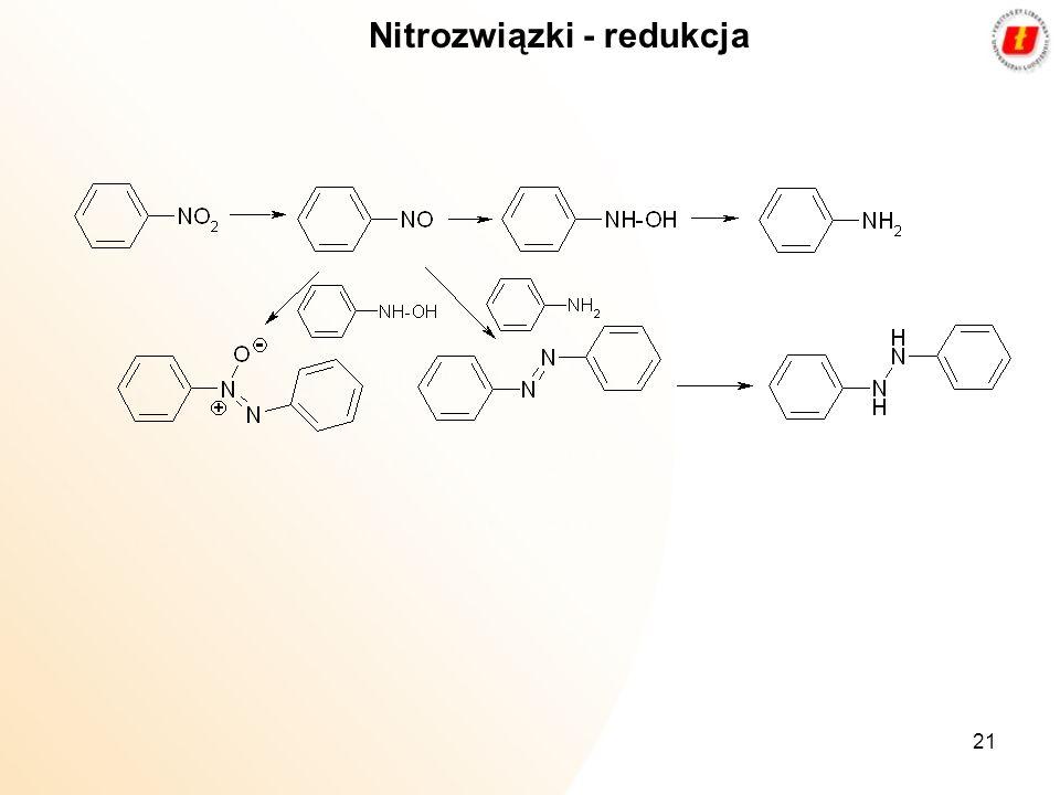 Nitrozwiązki - redukcja