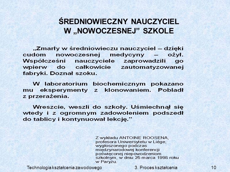 """ŚREDNIOWIECZNY NAUCZYCIEL W """"NOWOCZESNEJ SZKOLE"""
