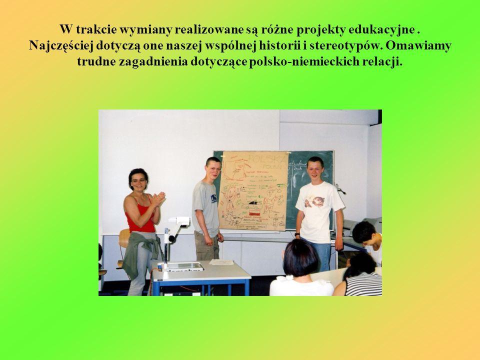 W trakcie wymiany realizowane są różne projekty edukacyjne
