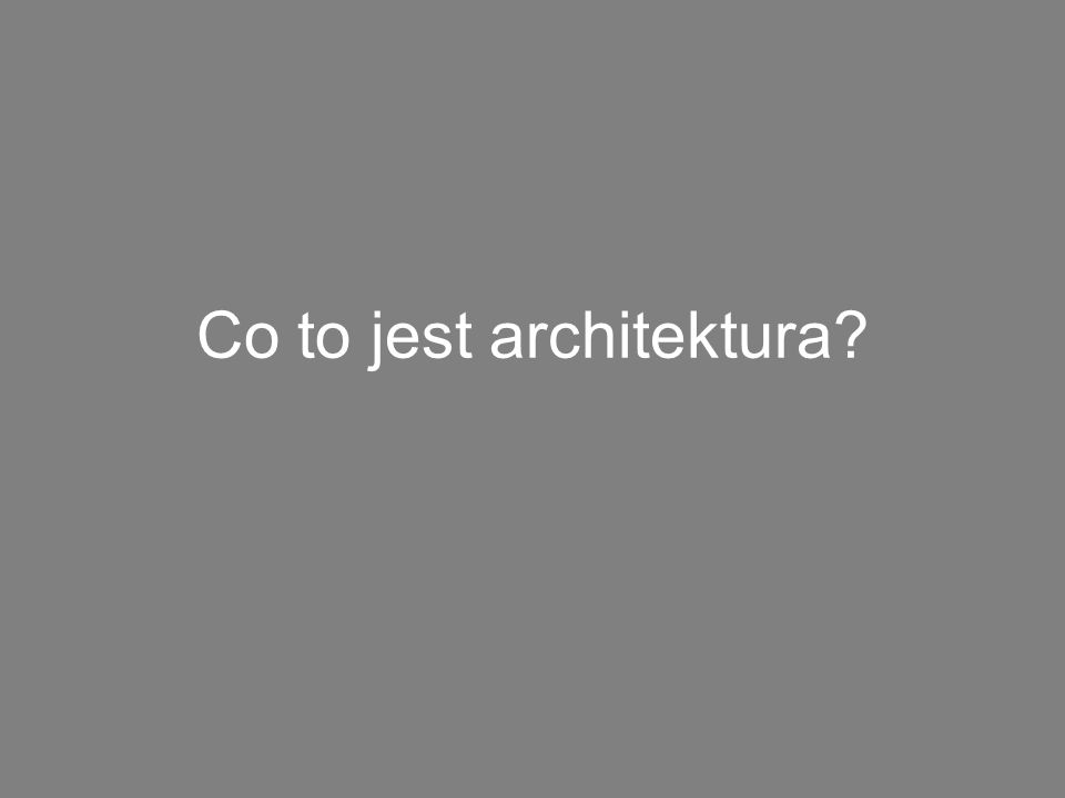 Co to jest architektura
