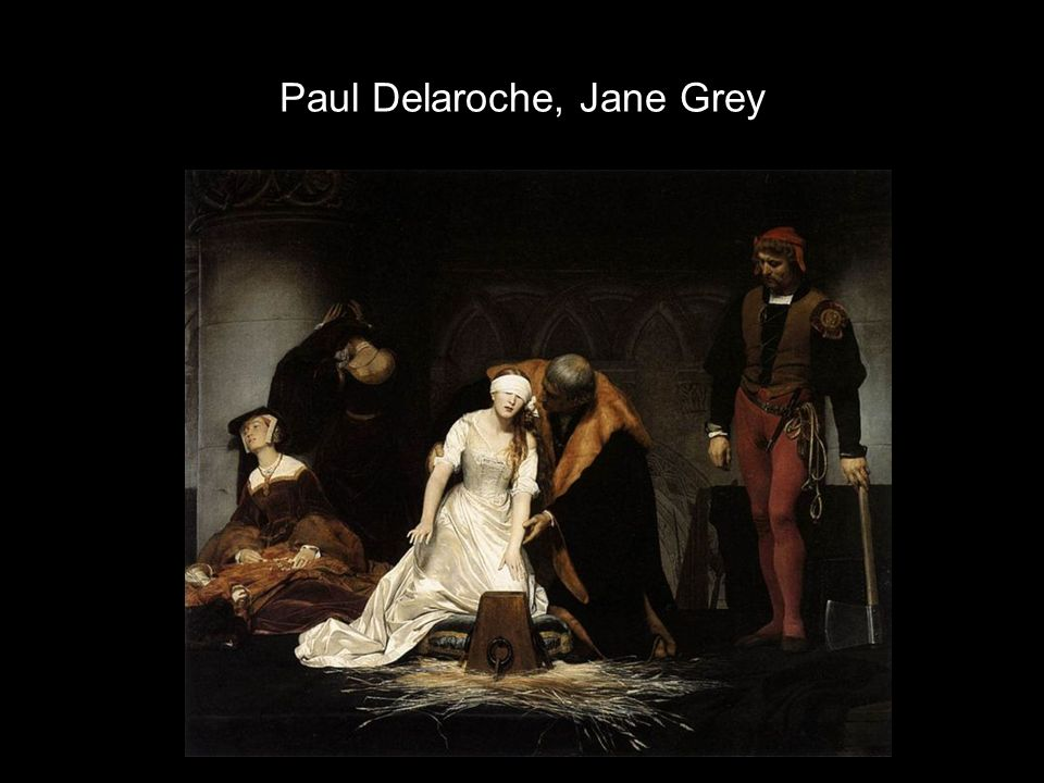 Paul Delaroche, Jane Grey