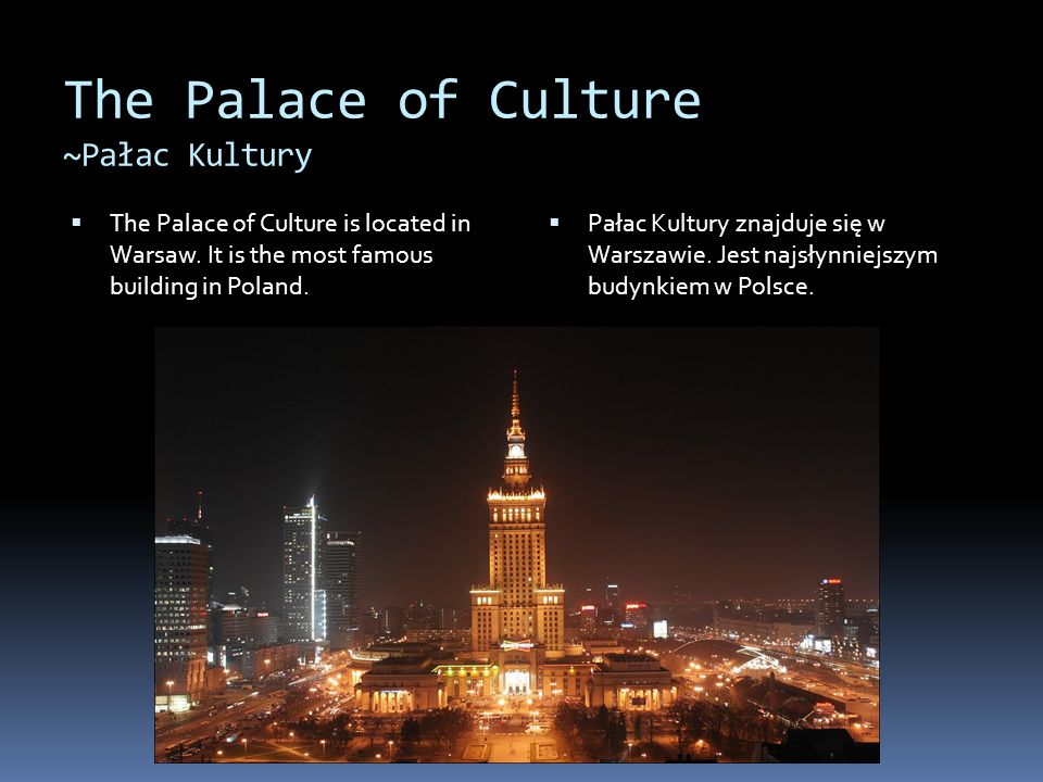 The Palace of Culture ~Pałac Kultury