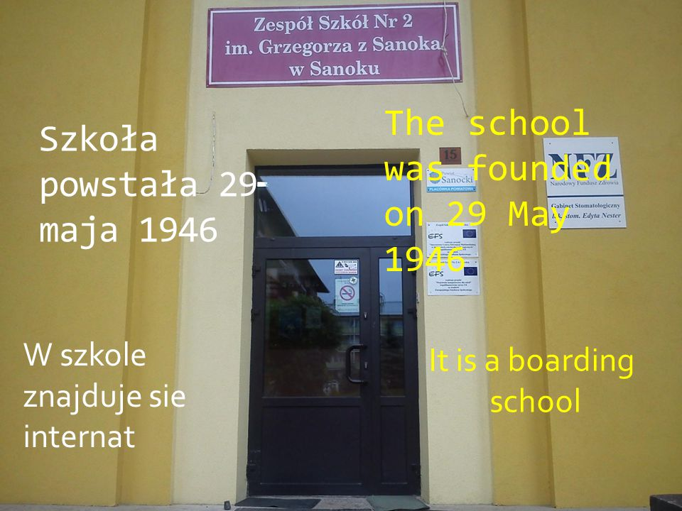 The school was founded on 29 May 1946 Szkoła powstała 29 maja 1946