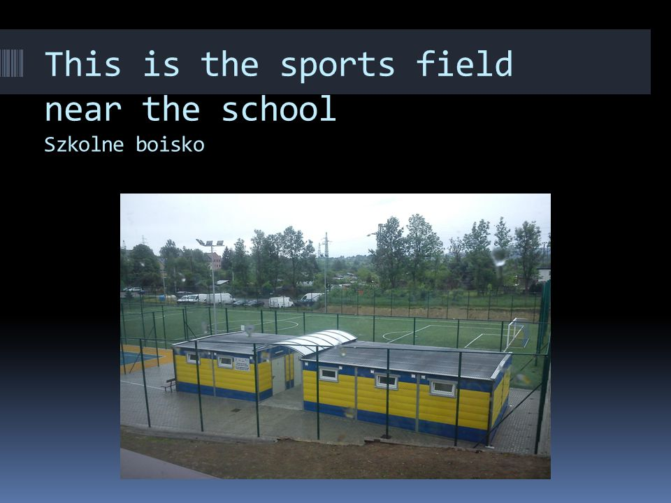 This is the sports field near the school Szkolne boisko