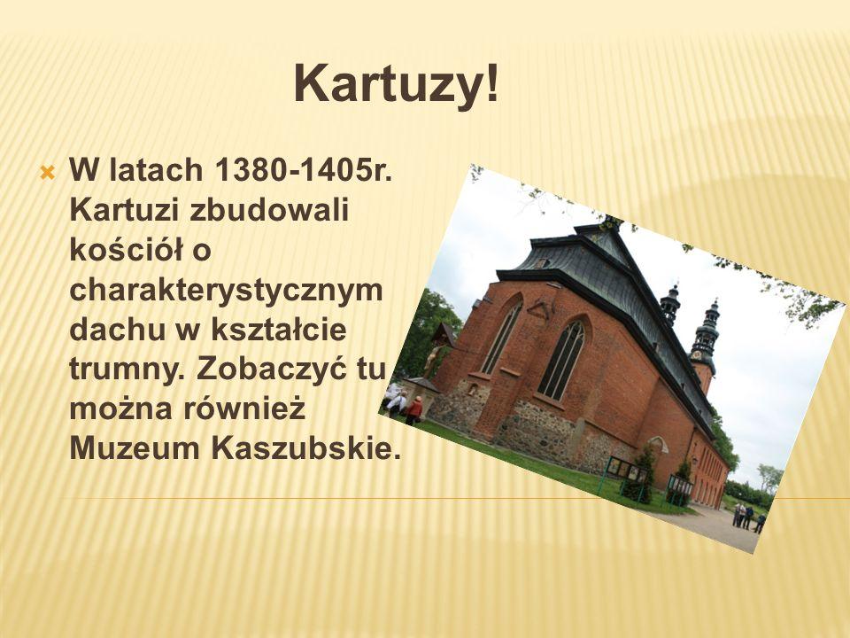 Kartuzy. W latach 1380-1405r.