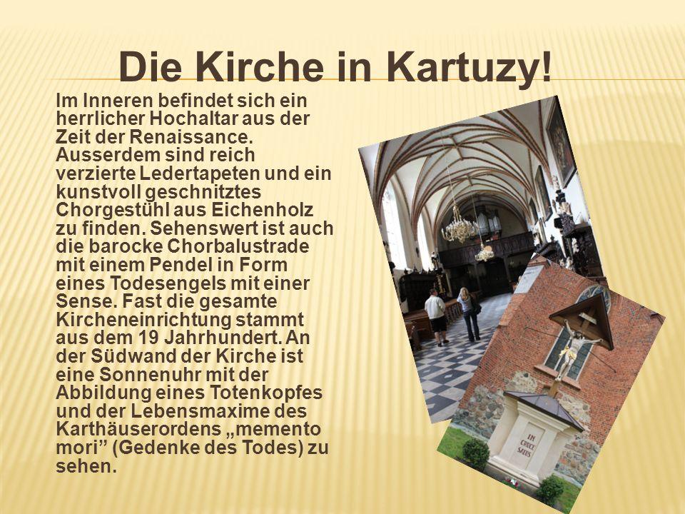 Die Kirche in Kartuzy!