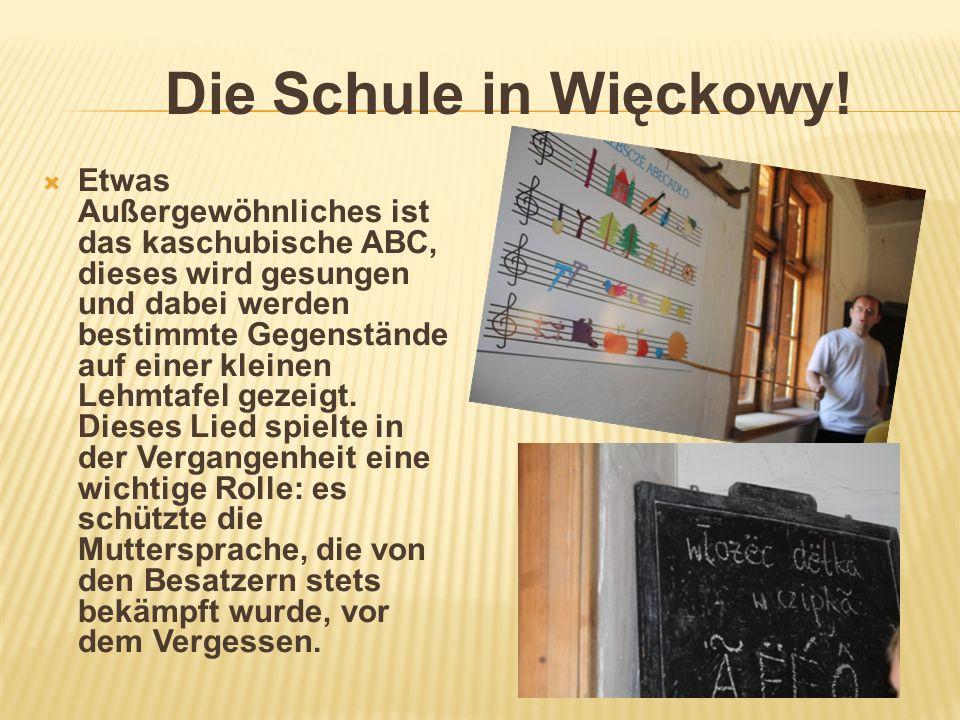 Die Schule in Więckowy!