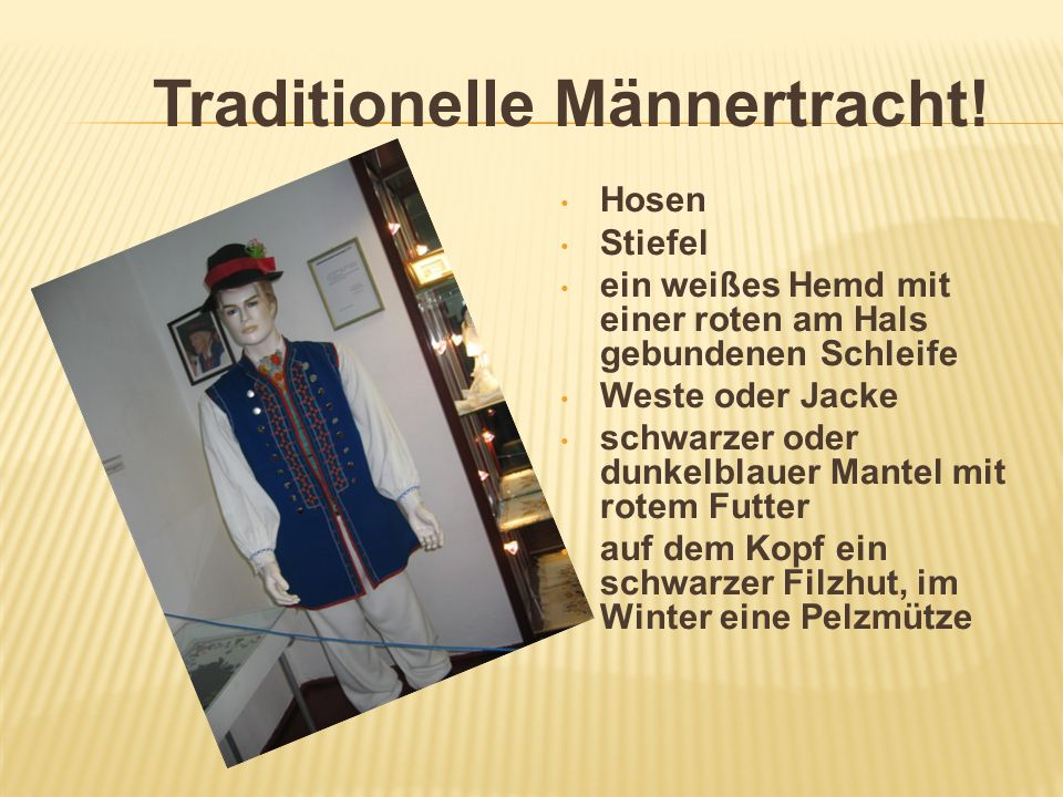 Traditionelle Männertracht!