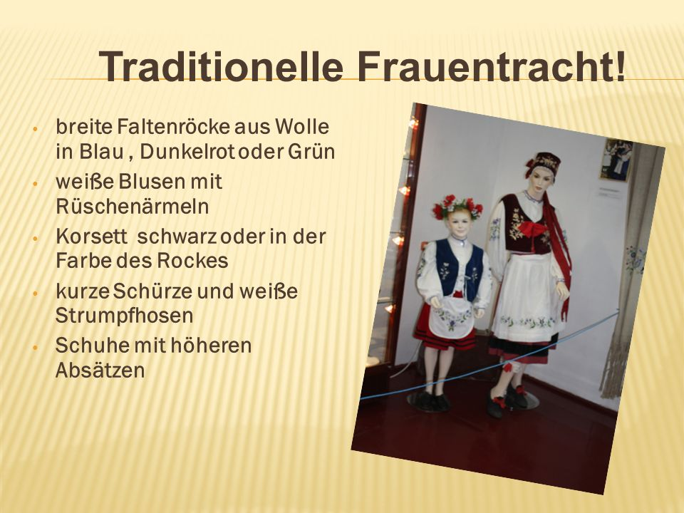 Traditionelle Frauentracht!
