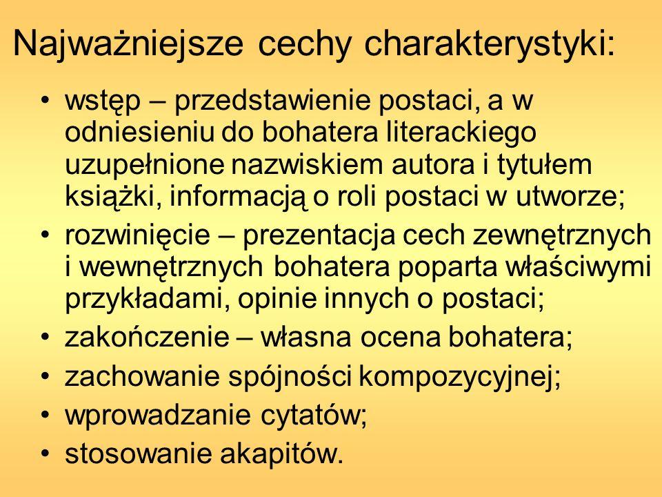 Najważniejsze cechy charakterystyki: