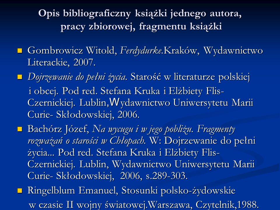 Opis bibliograficzny książki jednego autora, pracy zbiorowej, fragmentu książki