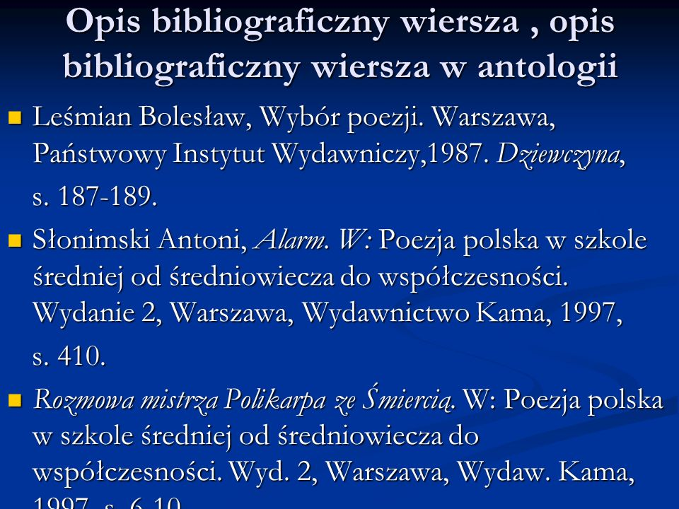 Opis bibliograficzny wiersza , opis bibliograficzny wiersza w antologii