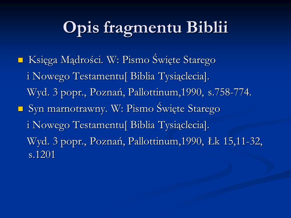 Opis fragmentu Biblii Księga Mądrości. W: Pismo Święte Starego