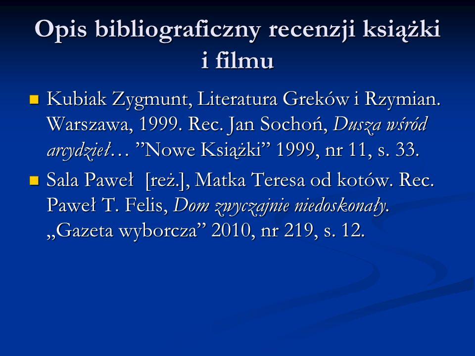 Opis bibliograficzny recenzji książki i filmu