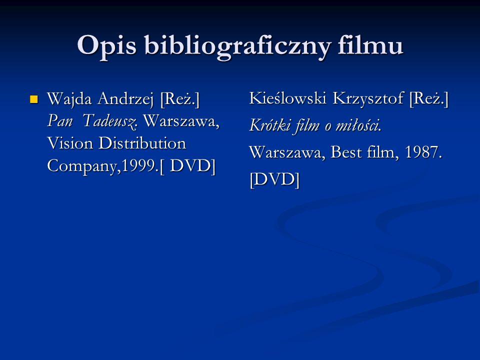 Opis bibliograficzny filmu