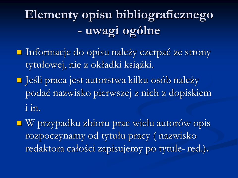 Elementy opisu bibliograficznego - uwagi ogólne