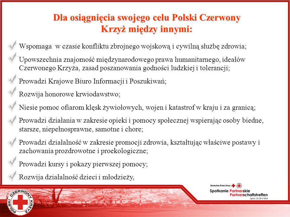 Dla osiągnięcia swojego celu Polski Czerwony Krzyż między innymi:
