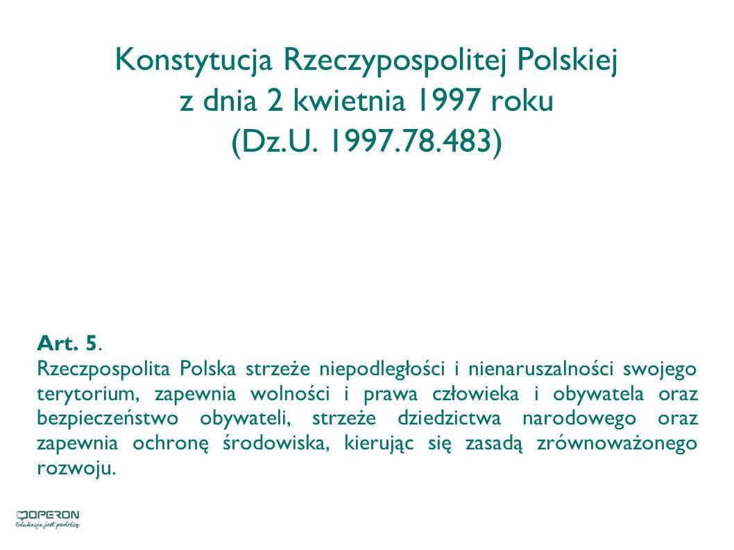 Konstytucja Rzeczypospolitej Polskiej z dnia 2 kwietnia 1997 roku (Dz
