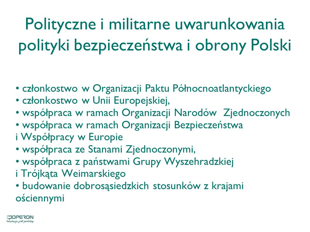 Polityczne i militarne uwarunkowania polityki bezpieczeństwa i obrony Polski