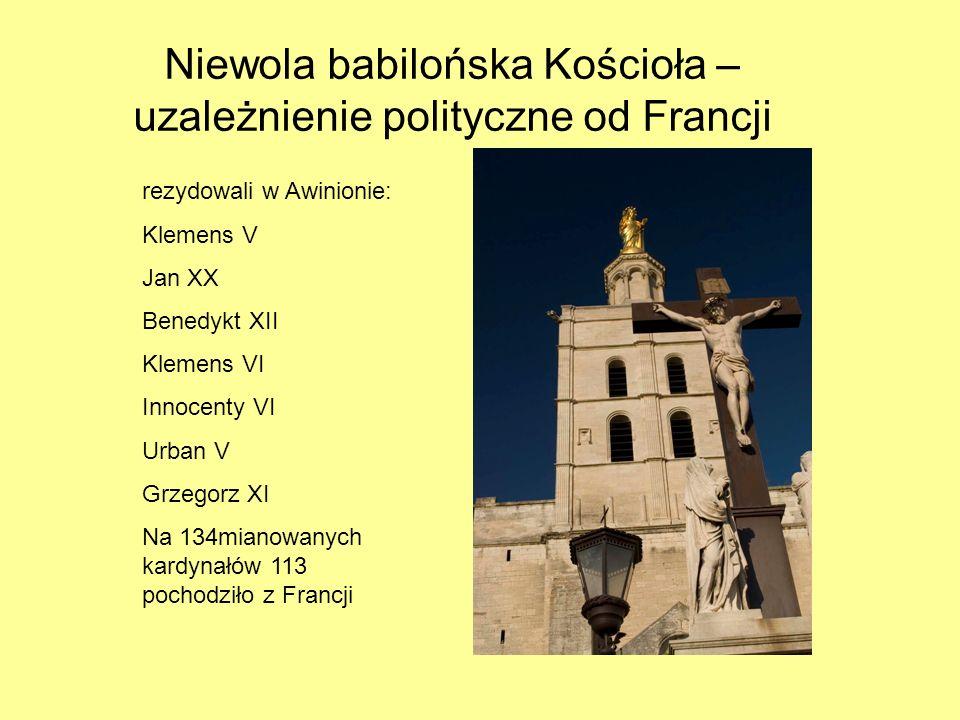 Niewola babilońska Kościoła – uzależnienie polityczne od Francji