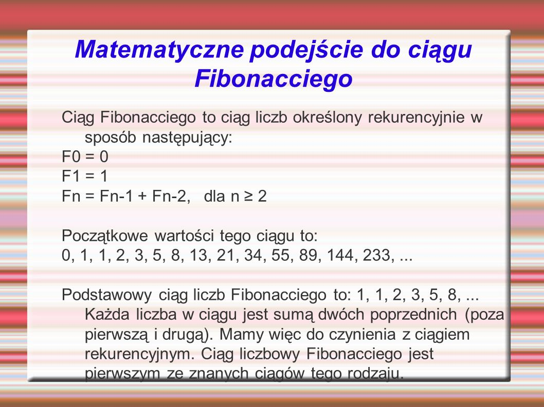Matematyczne podejście do ciągu Fibonacciego