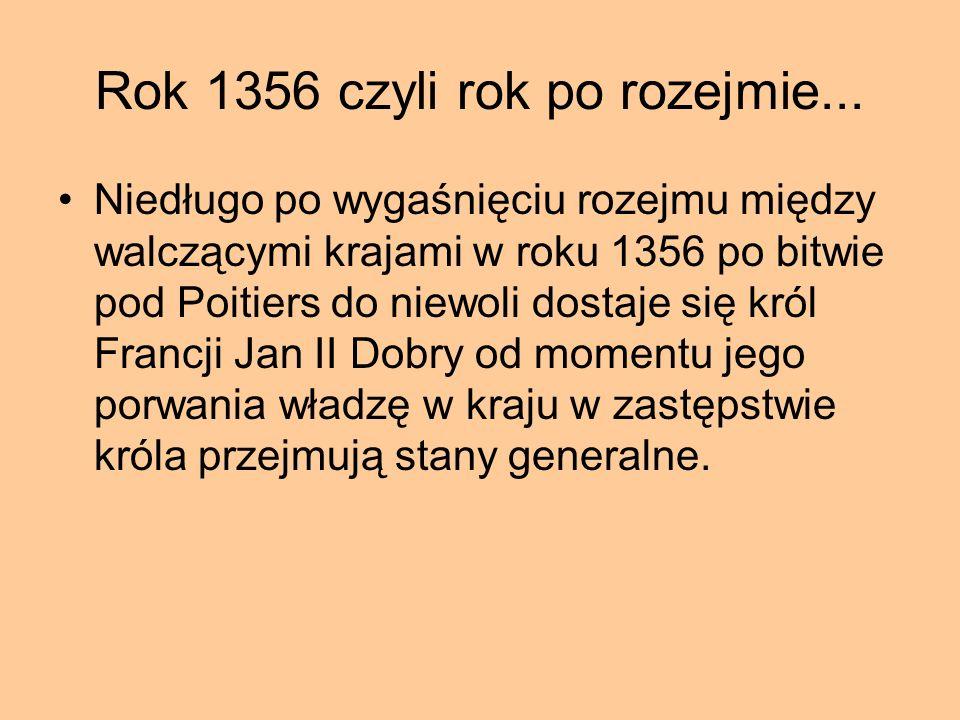 Rok 1356 czyli rok po rozejmie...