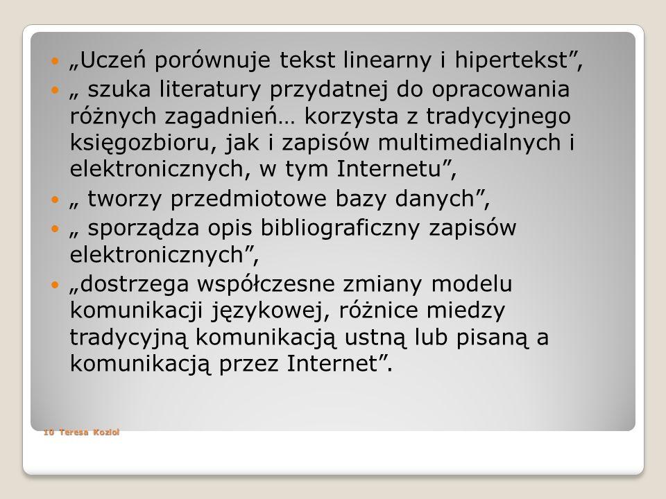 """Uczeń porównuje tekst linearny i hipertekst ,"
