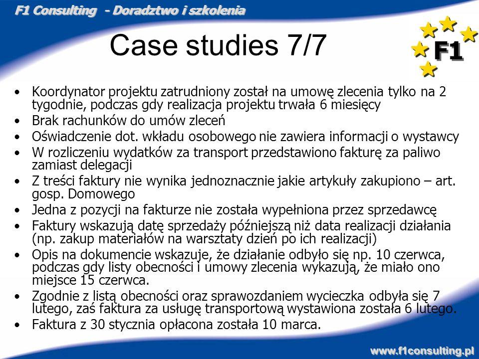 Case studies 7/7Koordynator projektu zatrudniony został na umowę zlecenia tylko na 2 tygodnie, podczas gdy realizacja projektu trwała 6 miesięcy.