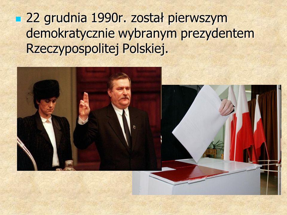 22 grudnia 1990r. został pierwszym demokratycznie wybranym prezydentem Rzeczypospolitej Polskiej.
