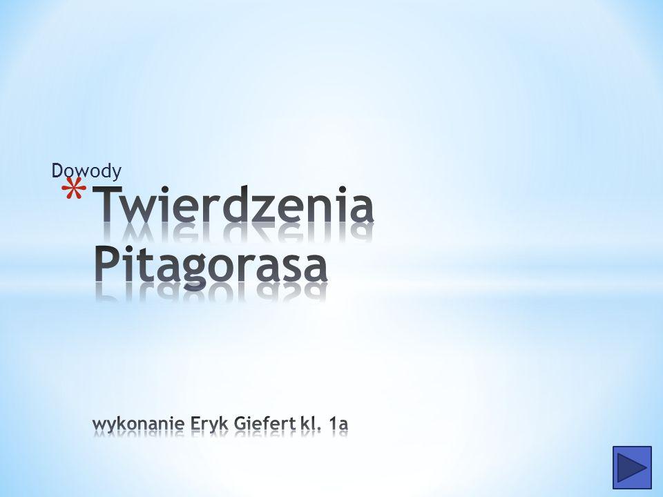 Twierdzenia Pitagorasa wykonanie Eryk Giefert kl. 1a