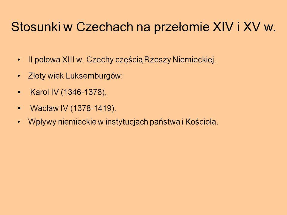 Stosunki w Czechach na przełomie XIV i XV w.