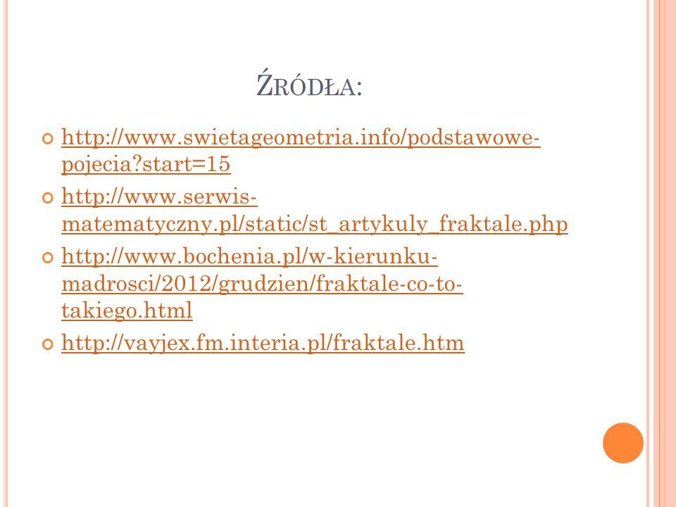 Źródła: http://www.swietageometria.info/podstawowe- pojecia start=15